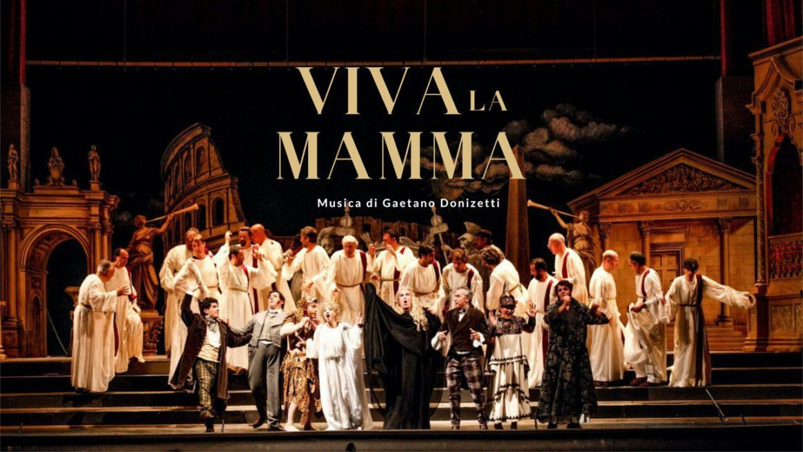 """""""Viva la mamma"""" di Donizetti per farci sorridere"""